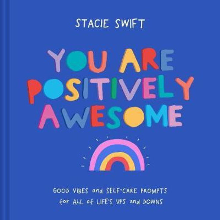 You Are Positively Awesome H/B / Stacie Swift