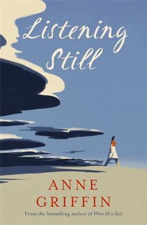 Listening Still / Anne Griffin