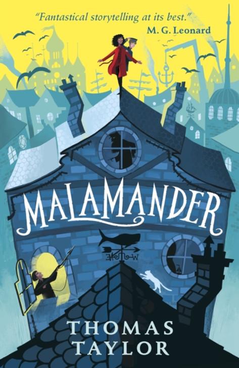 Malamander / Thomas Taylor