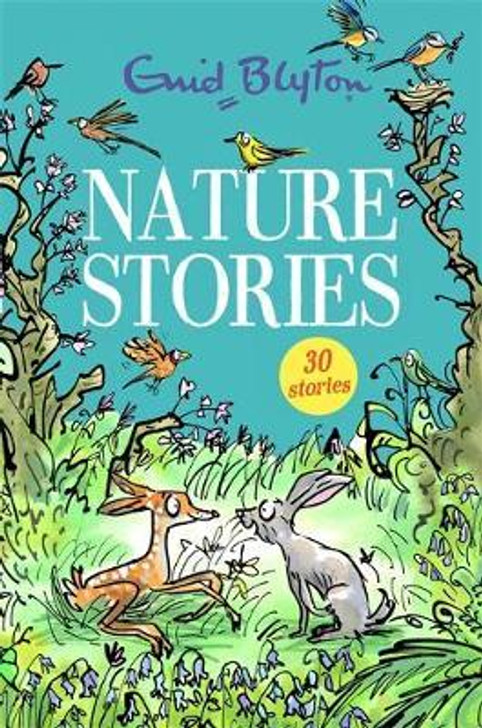 Nature Stories - 30 Stories / Enid Blyton