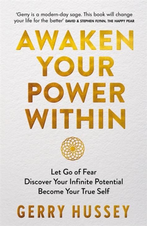 Awaken Your Power Within / Gerry Hussey