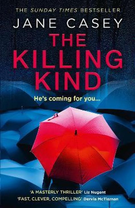 Killing Kind, The / Jane Casey