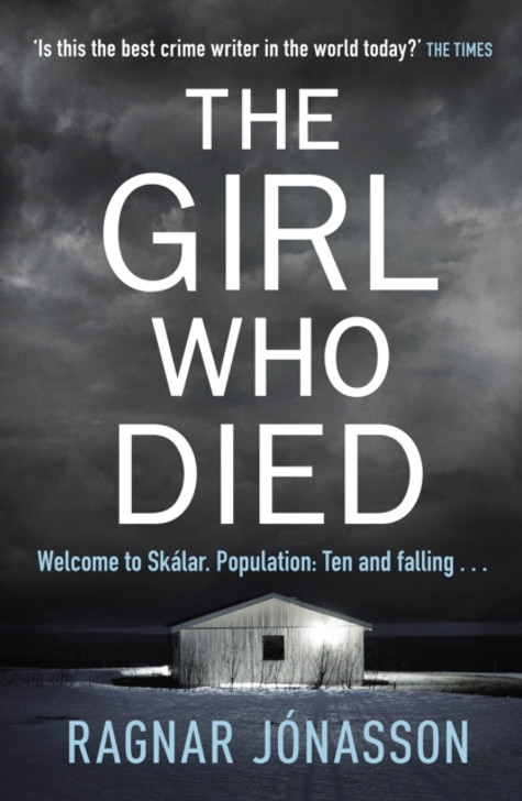 Girl Who Died H/B, The / Ragnar Jonasson