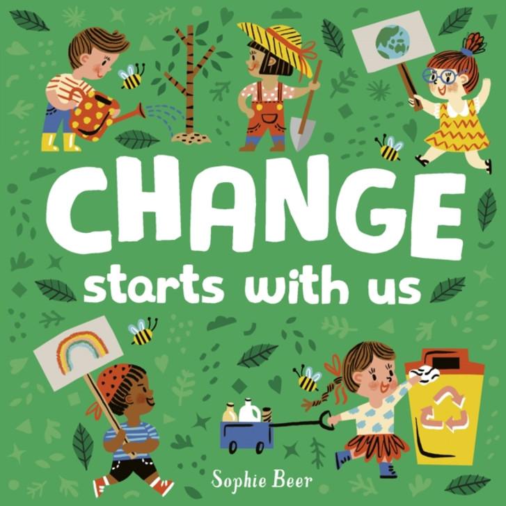Change Starts With Us B/B / Sophie Beer