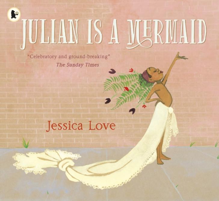 Julian is a Mermaid / Jessica Love