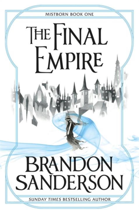 Mistborn Book One : Final Empire, The / Brandon Sanderson