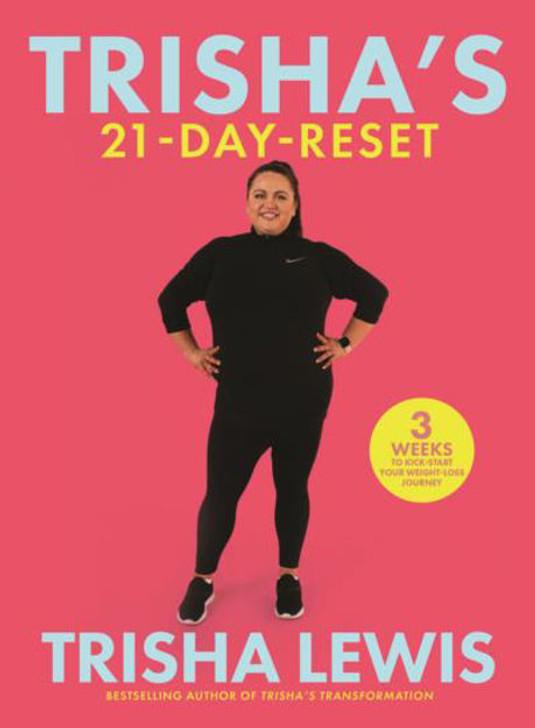 Trisha's 21-Day Reset / Trisha Lewis