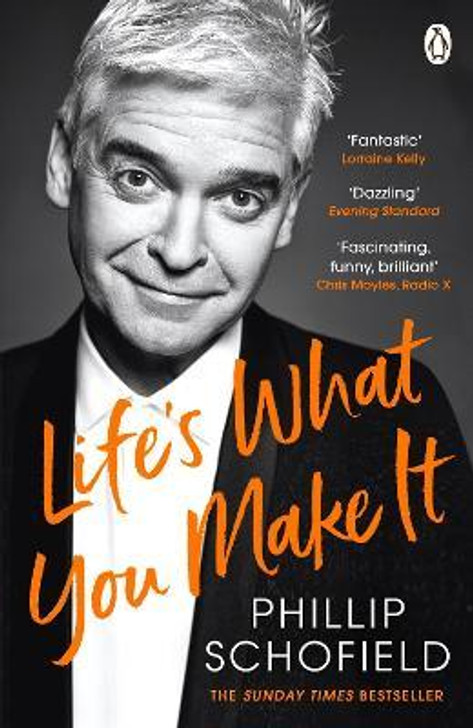 Life's What You Make It / Philip Schofield