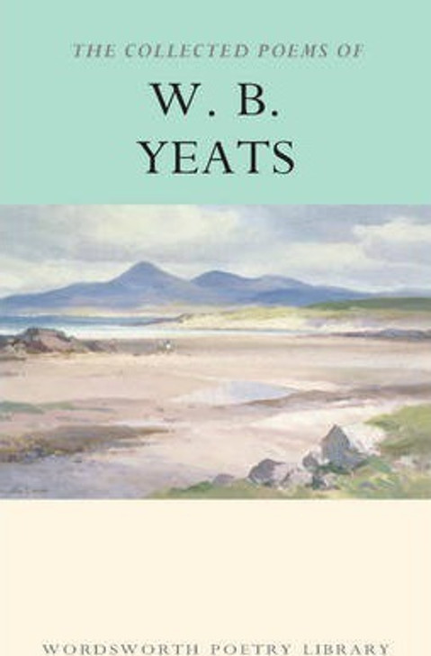 WB YEATS Collected Poems