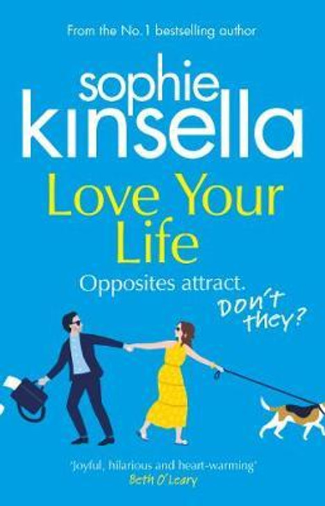 Love Your Life P/B / Sophie Kinsella