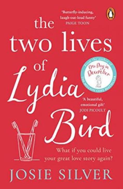Two Lives of Lydia Bird P/B / Josie Silver