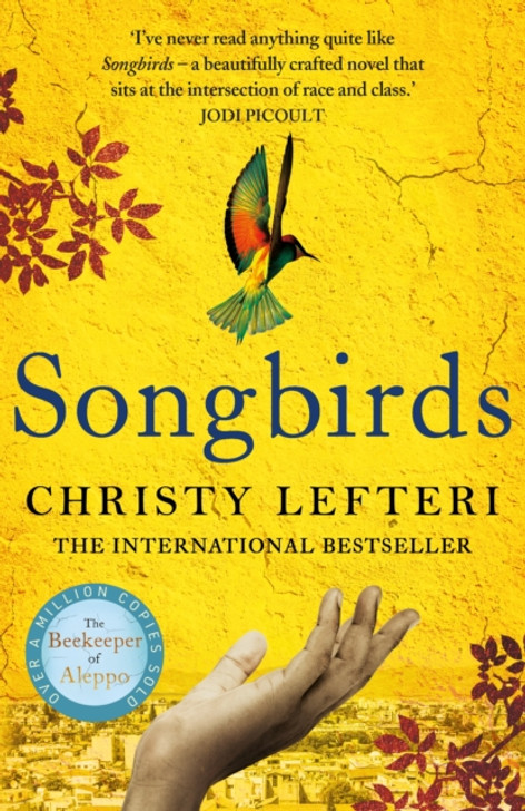 Songbirds / Christy Lefteri