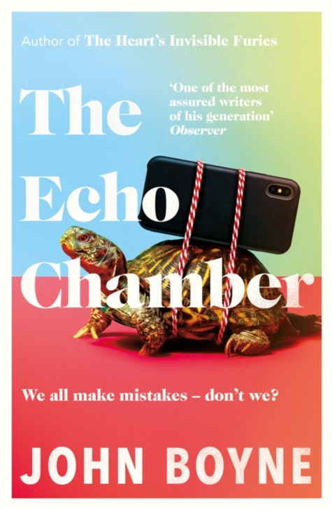 Echo Chamber, The / John Boyne