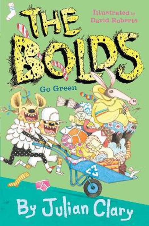 Bolds Go Green, The / Julian Clary