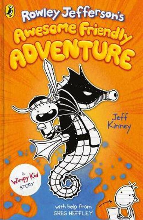 Rowley Jefferson's Awesome Friendly Adventure / Jeff Kinney