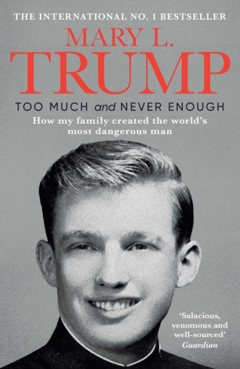 Too Much and Never Enough P/B / Mary L. Trump