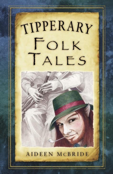 Tipperary Folk Tales / Aideen McBride