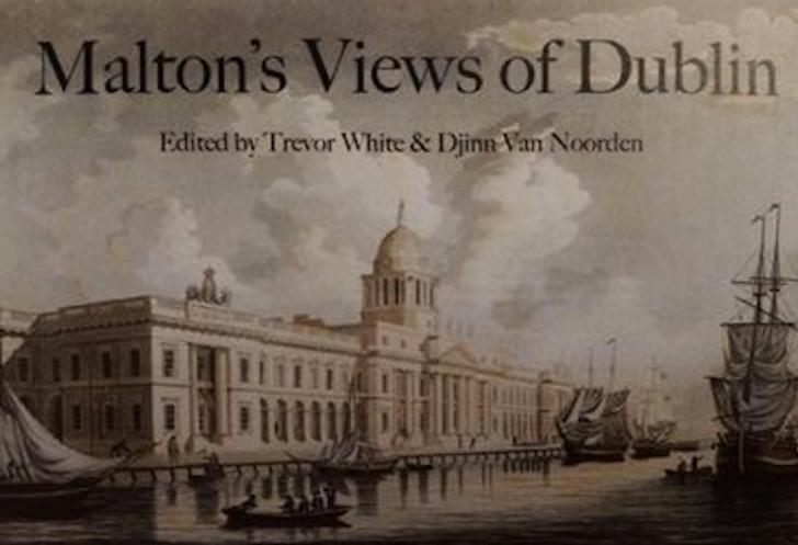 Malton's Views of Dublin / Trevor White **Pre-Order**