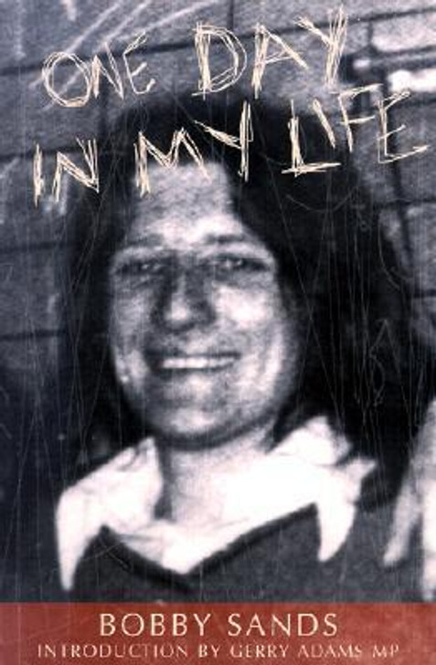 One Day in My Life / Bobby Sands