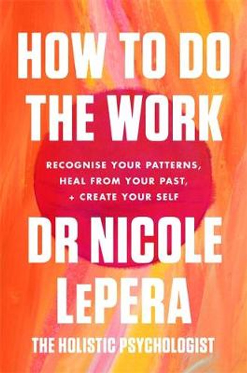 How To Do The Work / Nicole LePera