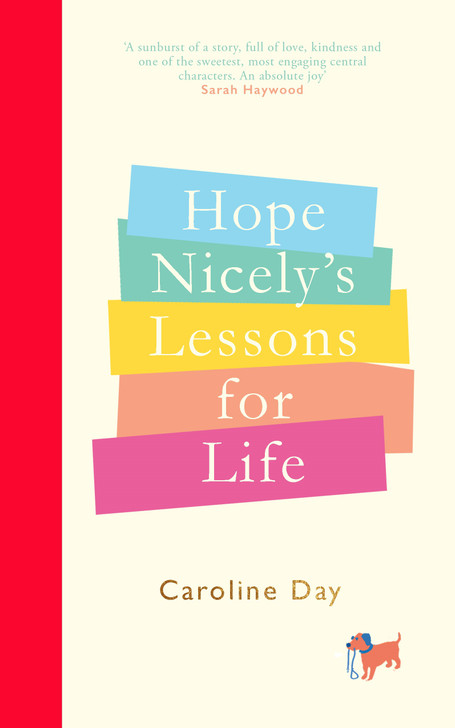Hope Nicely's Lessons for Life / Caroline Day