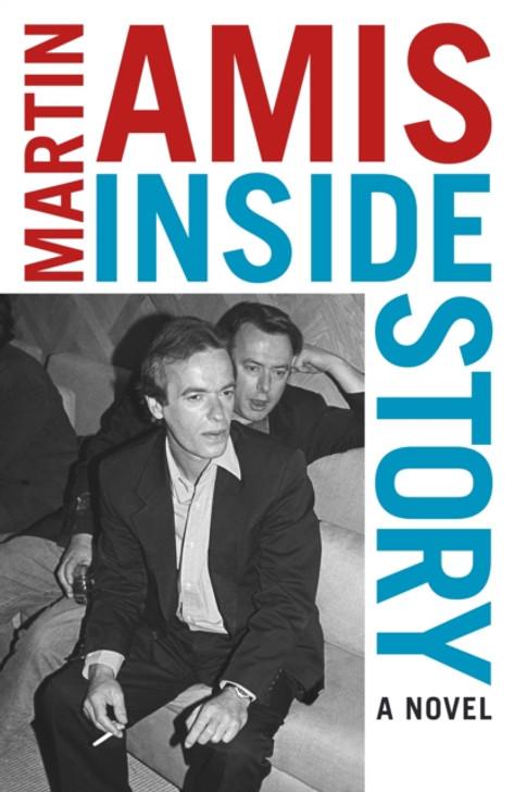 Inside Story : A Novel / Martin Amis