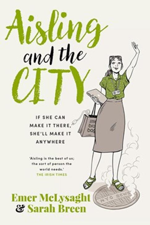 Aisling and the City / Emer McLysaght & Sarah Breen