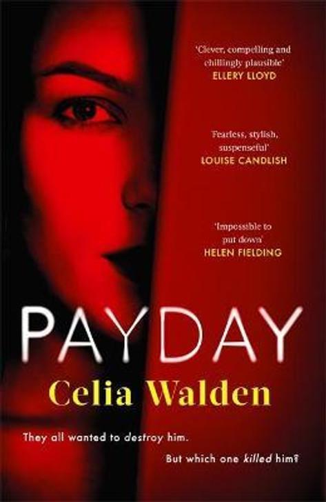 Payday / Celia Walden