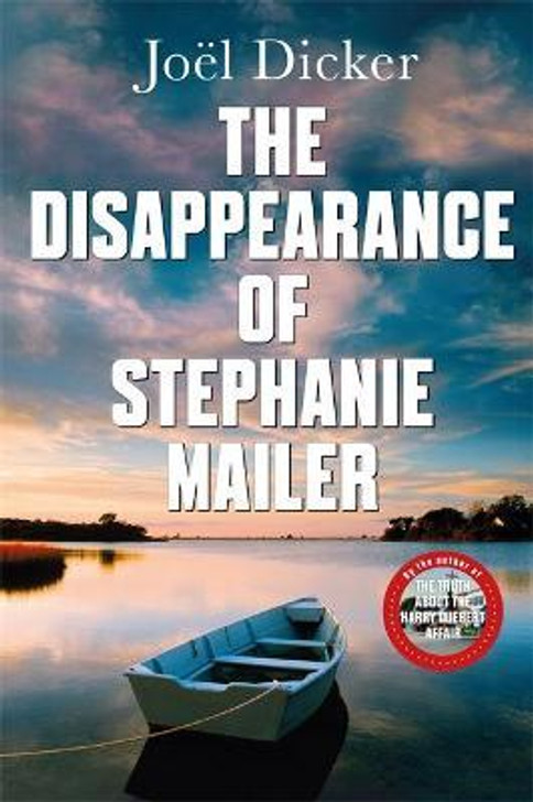 Disappearance of Stephanie Mailer, The P/B / Joel Dicker