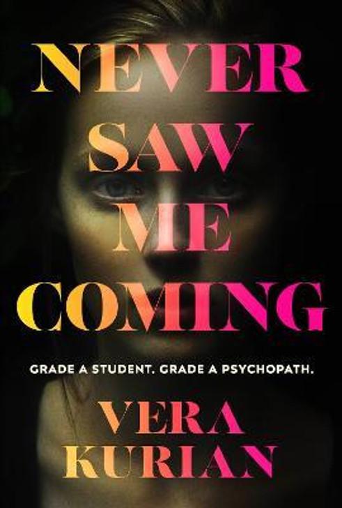 Never Saw Me Coming / Vera Kurian