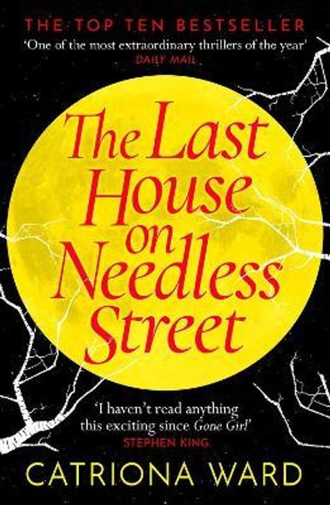Last House on Needless Street, The / Catriona Ward