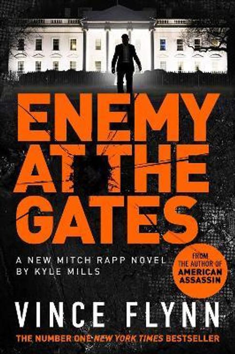 Enemy at the Gates / Vince Flynn & Kyle Mills