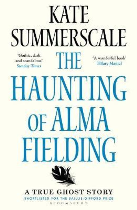Haunting of Alma Fielding, The / Kate Summerscale