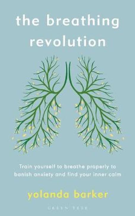 Breathing Revolution, The / Yolanda Barker