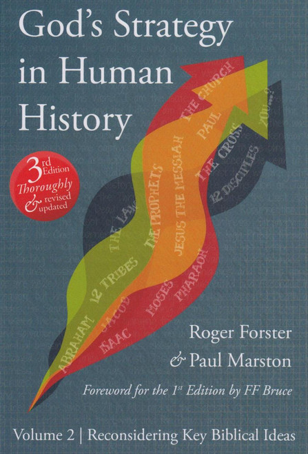 God's Strategy in Human History, Volume 2: Reconsidering Key Biblical Ideas