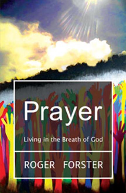 Prayer: Living in the Breath of God