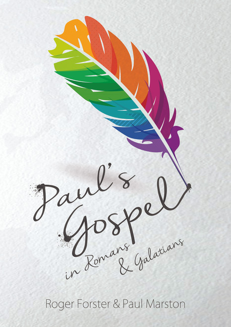 Paul's Gospel in Romans and Galatians
