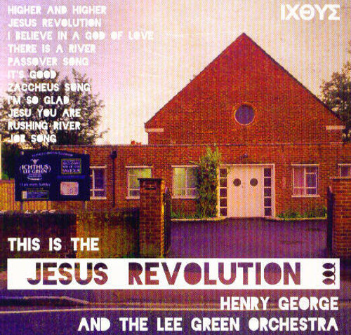 This is the Jesus Revolution by Henry George & the Lee Green Orchestra