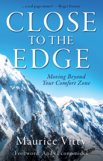 Close To The Edge - Moving Beyond Your Comfort Zone