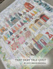 Lucy Carson Kingwell : That Fairy Tale Quilt