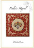 Veronique's Quilt Designs: Palais Royal