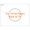 """1 1/2"""" Circle Papers - Pack of 75"""