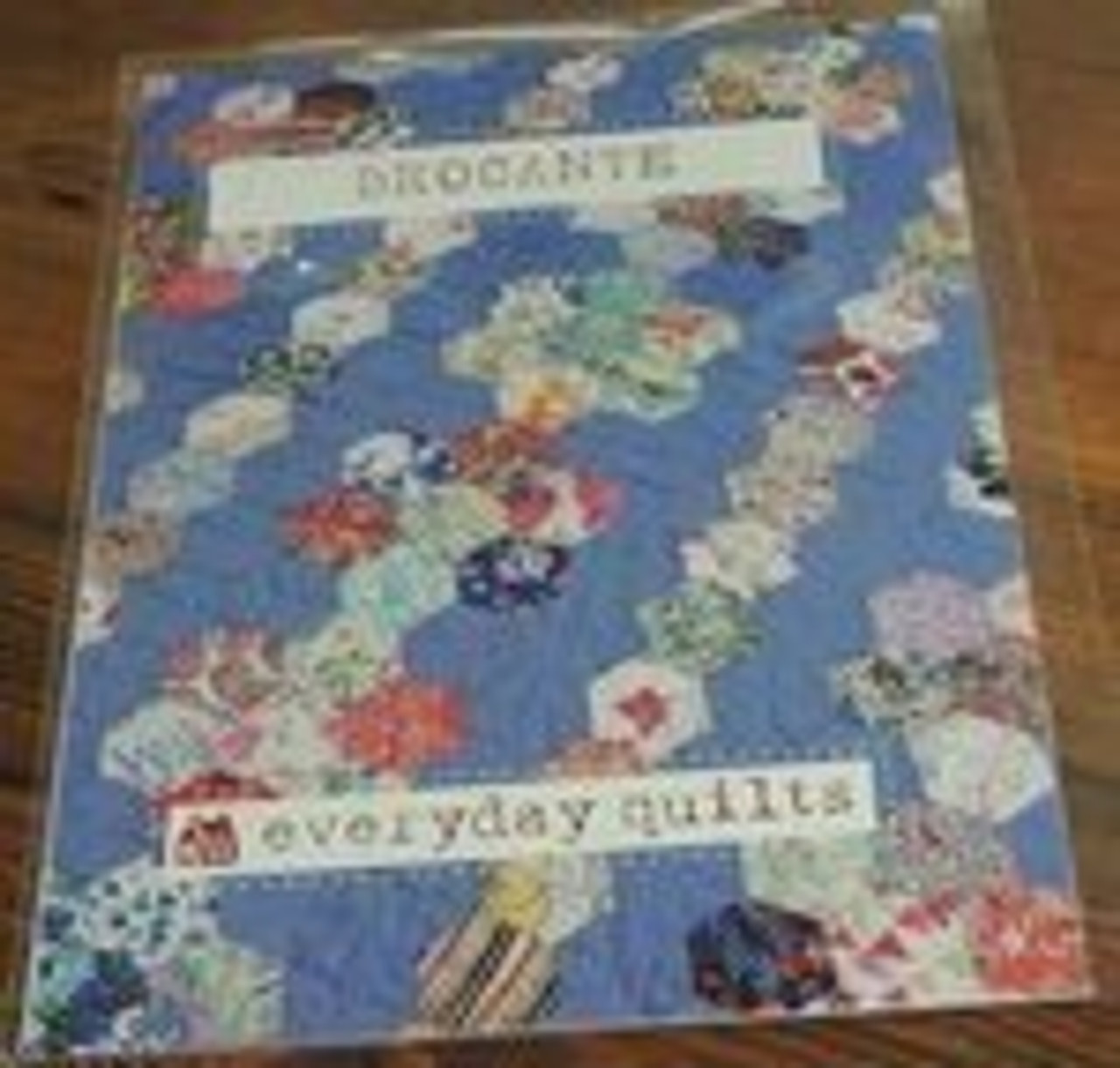 Everyday Quilts by Sandra Boyle : Brocante