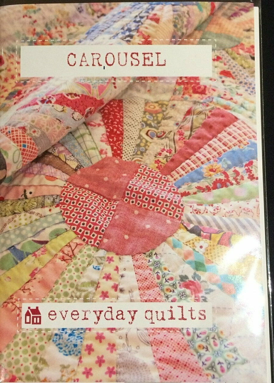 Everyday Quilts by Sandra Boyle : Carousel