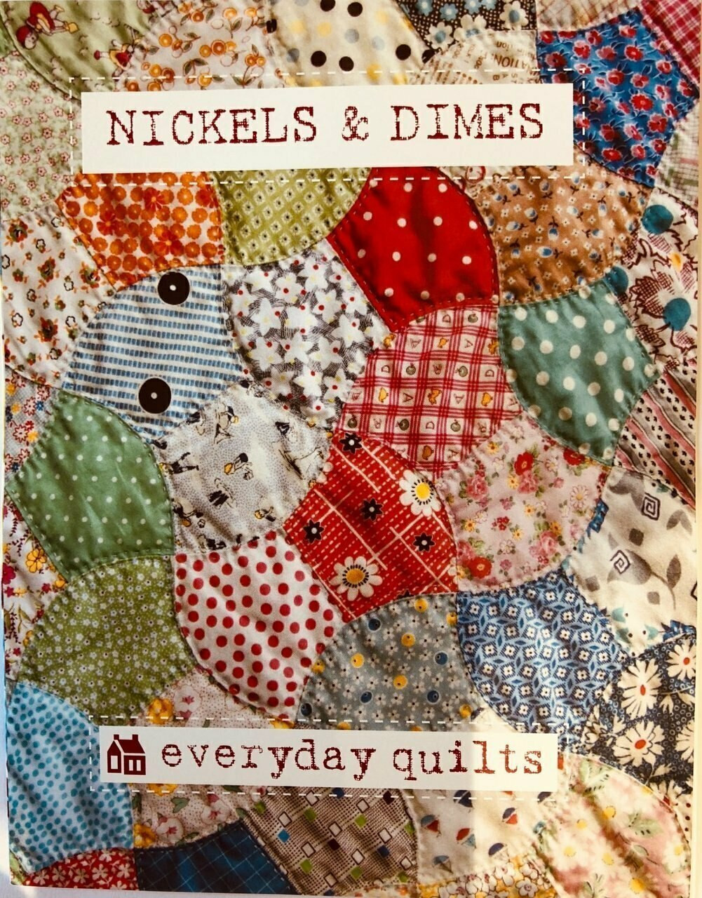 Everyday Quilts by Sandra Boyle : Nickels and Dimes