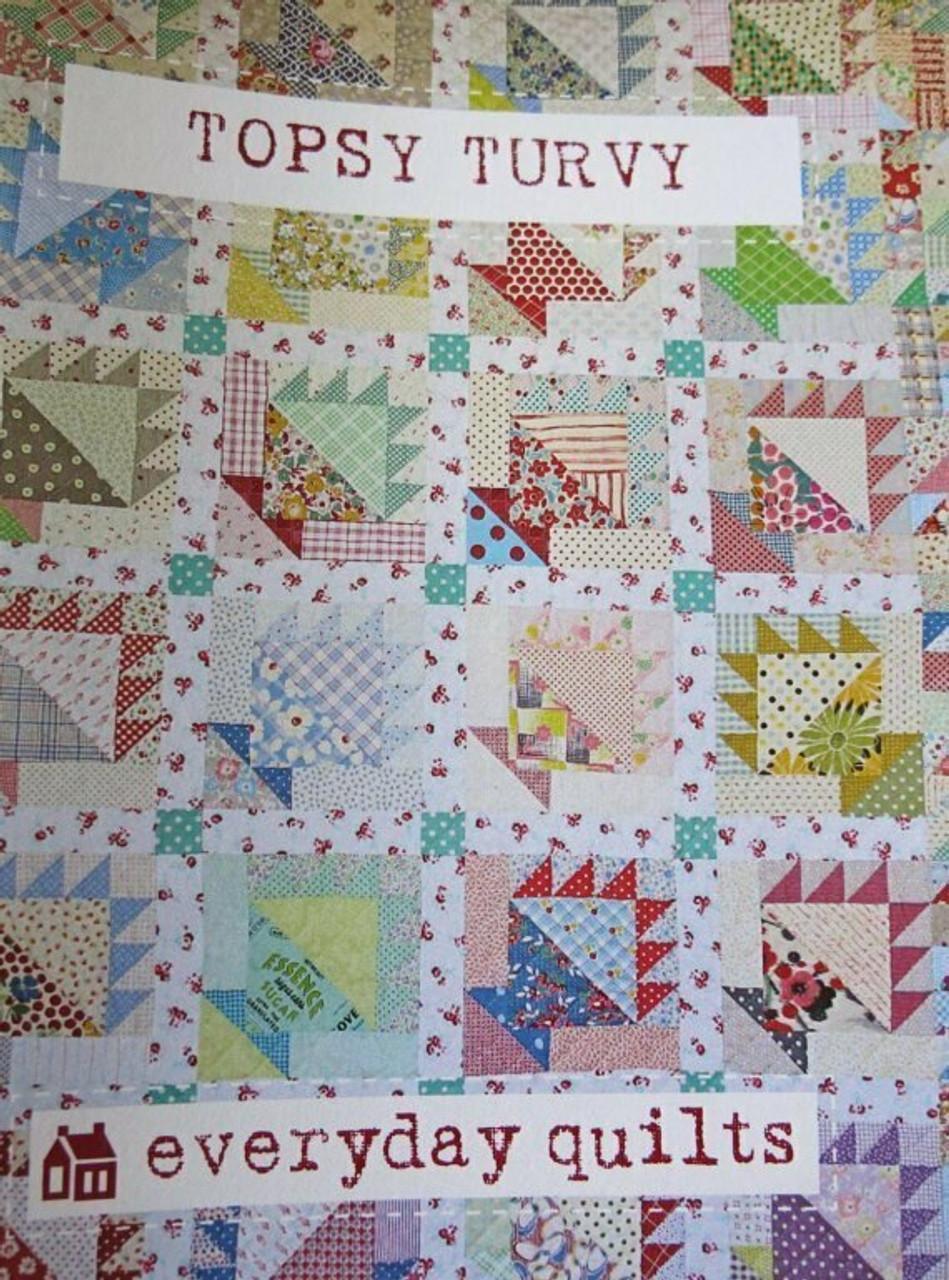 Everyday Quilts by Sandra Boyle : Topsy Turvey