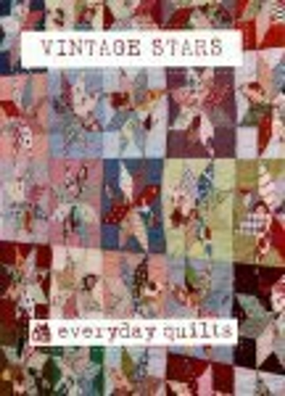 Everyday Quilts by Sandra Boyle : Vintage Stars