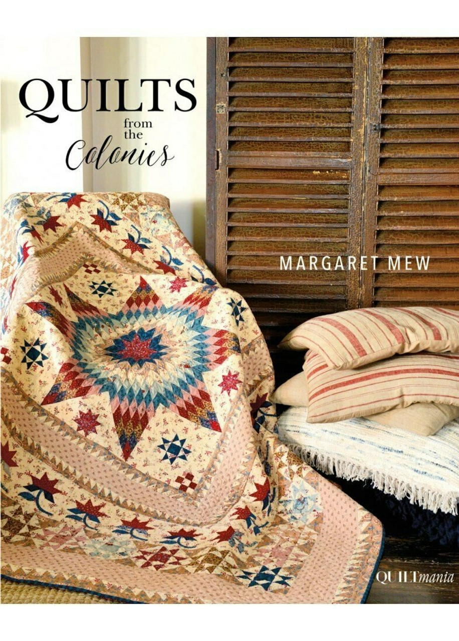 Quilts from the Colonies - Margaret Mew
