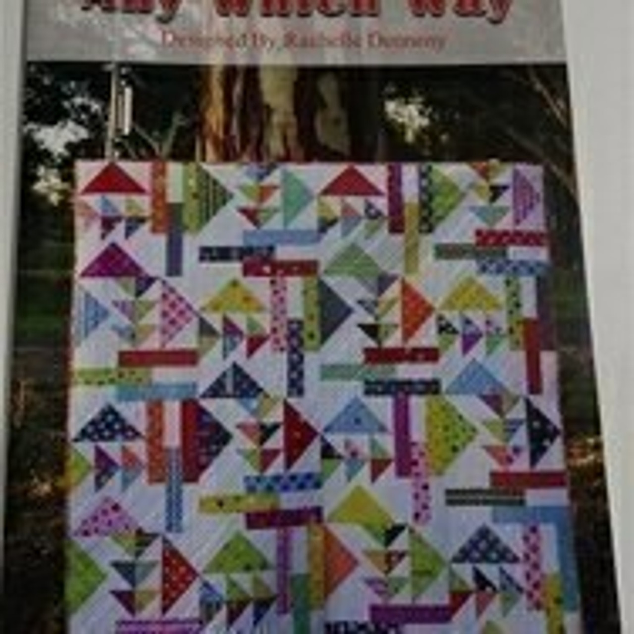 Rachelle Denneny Designs: Any Which Way