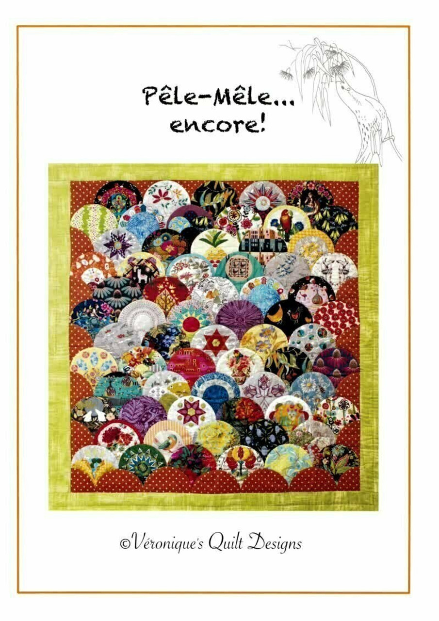 Veronique's Quilt Designs: Pele Mele Encore - Patten Only